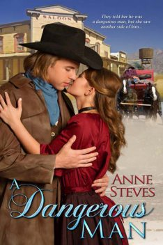 A Dangerous Man, Anne Steves