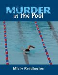 Murder At the Pool, Misty Reddington