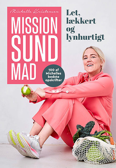 Mission sund mad, Michelle Kristensen