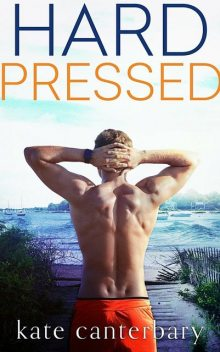 Hard Pressed, Kate Canterbary