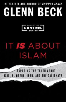 It Is About Islam, Glenn Beck