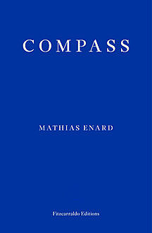 Compass, Mathias Énard