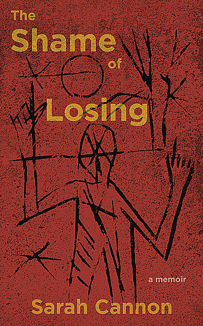 The Shame of Losing, Sarah Cannon