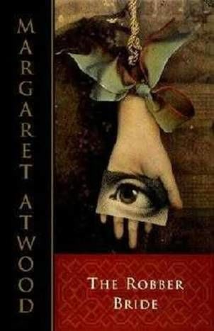 The Robber Bride, Margaret Atwood