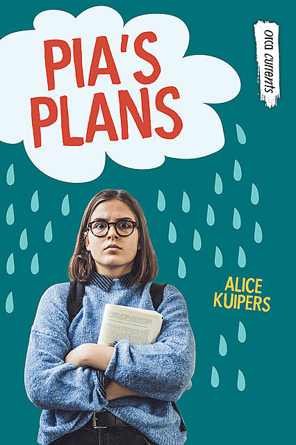Pia's Plans, Alice Kuipers