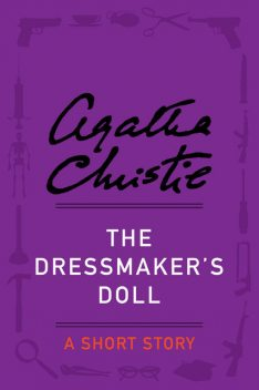 The Dressmaker's Doll, Agatha Christie