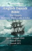 English Danish Bible – The Gospels – Matthew, Mark, Luke & John, TruthBeTold Ministry
