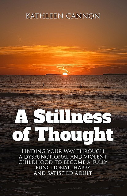A Stillness of Thought, Kathleen Cannon