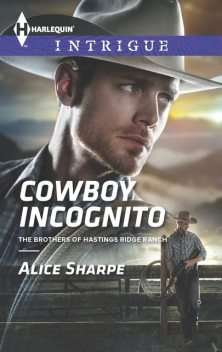 Cowboy Incognito, Alice Sharpe
