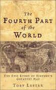The Fourth Part of the World, Toby Lester