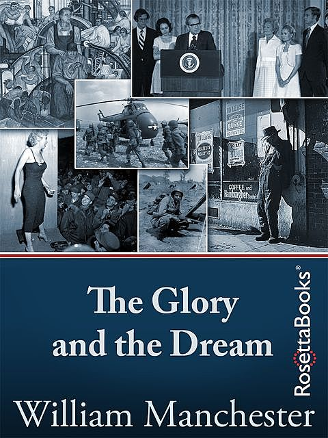 The Glory and the Dream, William Manchester