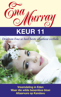 Ena Murray Keur 11, Ena Murray