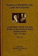 Diaries of Sir Moses and Lady Montefiore, Volume 2 (of 2) Comprising Their Life and Work as Recorded in Their Diaries, from 1812 to 1883, Sir, Judith Cohen Montefiore, Lady, Moses Montefiore
