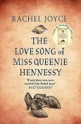 The Love Song of Miss Queenie Hennessy, Rachel Joyce