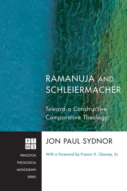 Ramanuja and Schleiermacher, Jon Paul Sydnor