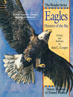Eagles: Hunters of the Sky, Ann Cooper