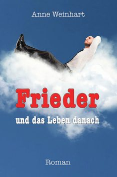 Frieder, Anne Weinhart