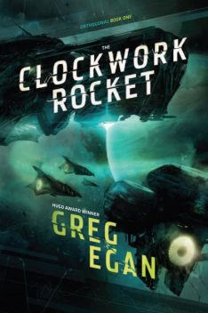 The Clockwork Rocket, Greg Egan