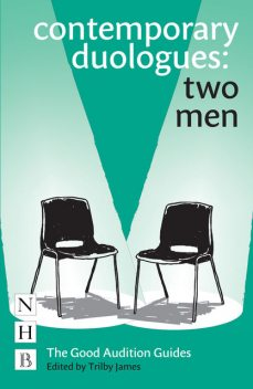 Contemporary Duologues: Two Men, Trilby James