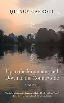 Up to the Mountains and Down to the Countryside, Quincy Carroll