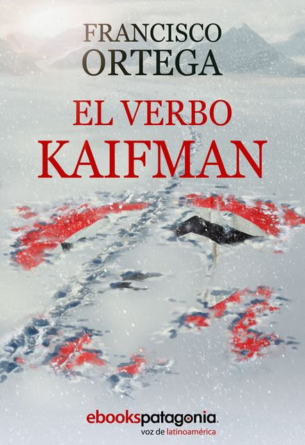 El verbo Kaifman, Francisco Ortega