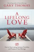 A Lifelong Love, Gary Thomas