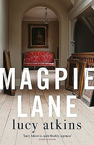 Magpie Lane, Lucy Atkins