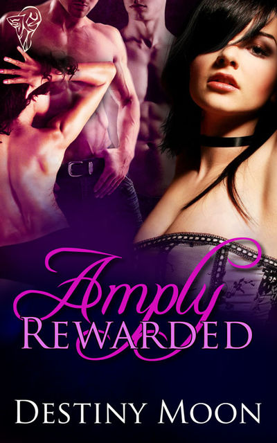 Amply Rewarded, Destiny Moon