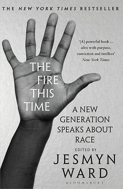 The Fire This Time, Jesmyn Ward
