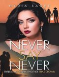 Never Say Never: Three's the Charm, Another Triple Crown, Nydia Sagre