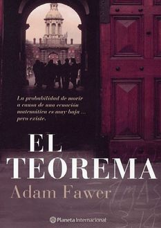 El Teorema, Adam Fawer