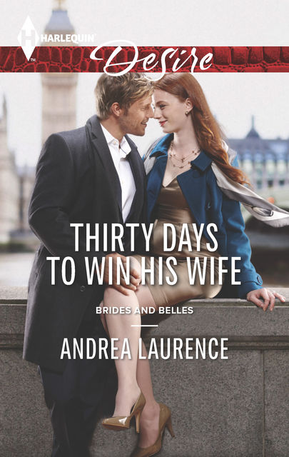 Thirty Days to Win His Wife, Andrea Laurence