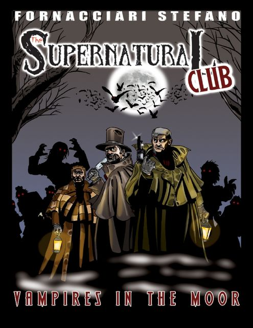 The Supernatural Club: Vampires in the Moor, Stefano Fornacciari