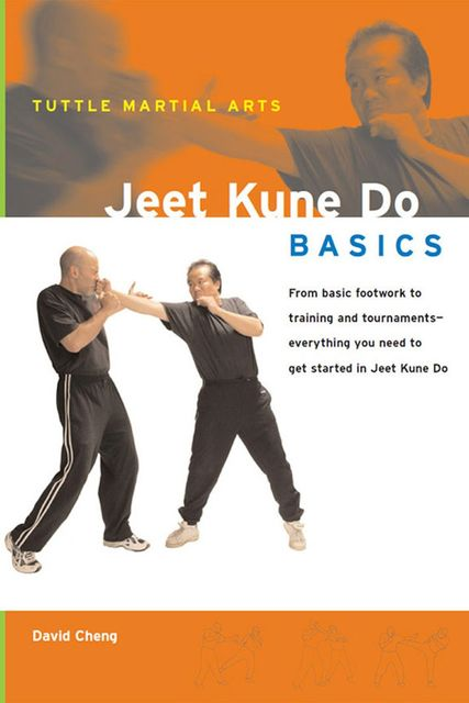 Jeet Kune Do Basics, David Cheng