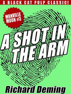 A Shot in the Arm: Manville Moon #3, Richard Deming