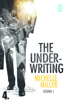 The Underwriting – S1:A4, Michelle Miller