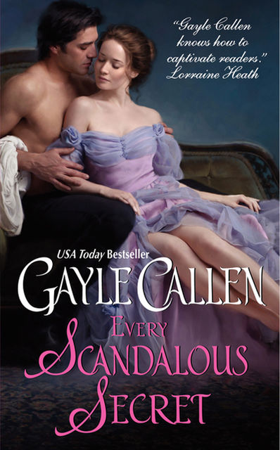 Every Scandalous Secret, Gayle Callen