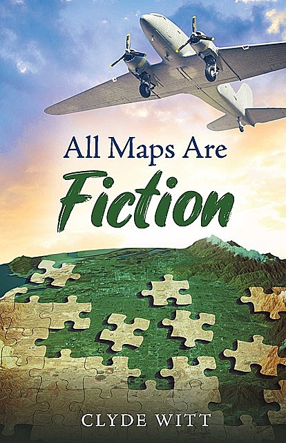 All Maps Are Fiction, Clyde Witt