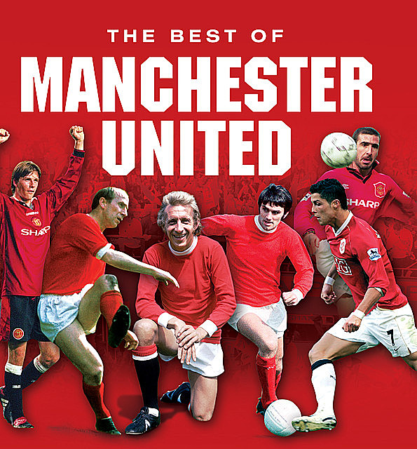 Manchester United … The Best of, Rob Mason
