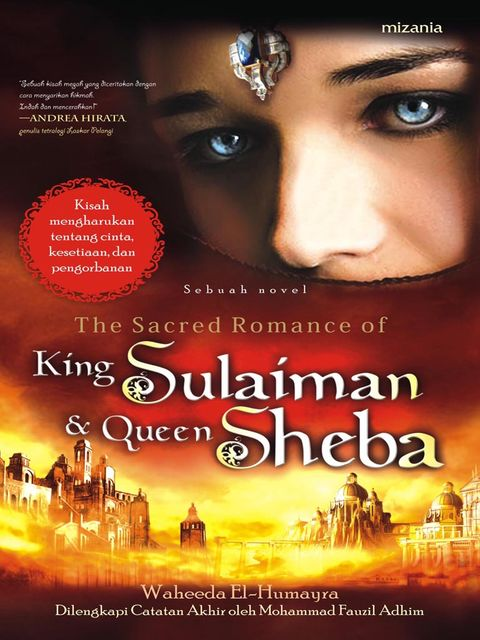 The Sacred Romance of King Sulaiman & Queen Sheba, Waheeda El-Humayra