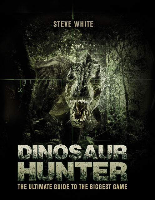 Dinosaur Hunter, Steve White