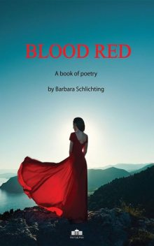 BLOOD RED, Barbara Schlichting
