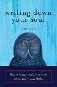 Writing Down Your Soul, Janet Conner
