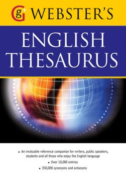 Webster's Word Power English Thesaurus, Betty Kirkpatrick