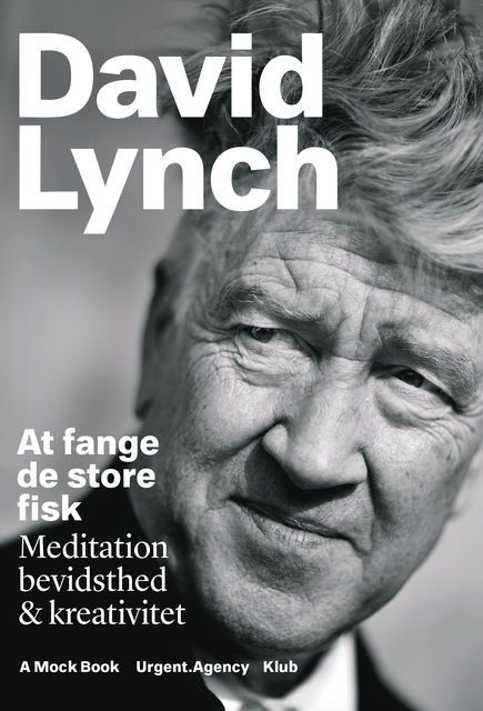 At fange de store fisk, David Lynch