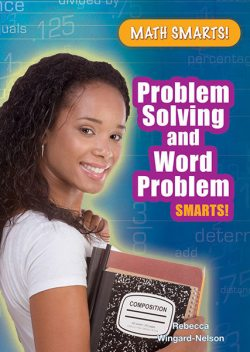 Problem Solving and Word Problem Smarts!, Rebecca Wingard-Nelson
