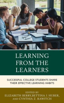 Learning from the Learners, Bettina J. Huber, Cynthia Z. Rawitch, Elizabeth Berry