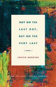 Not on the Last Day, But on the Very Last, Justin Boening
