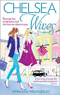 Chelsea Wives, Anna-Lou Weatherley