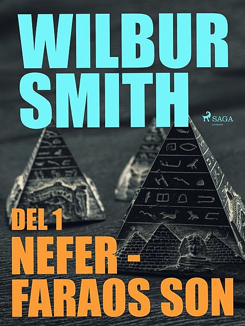 Nefer – faraos son del 1, Wilbur Smith